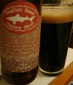 Dogfish Head Chicory Stout